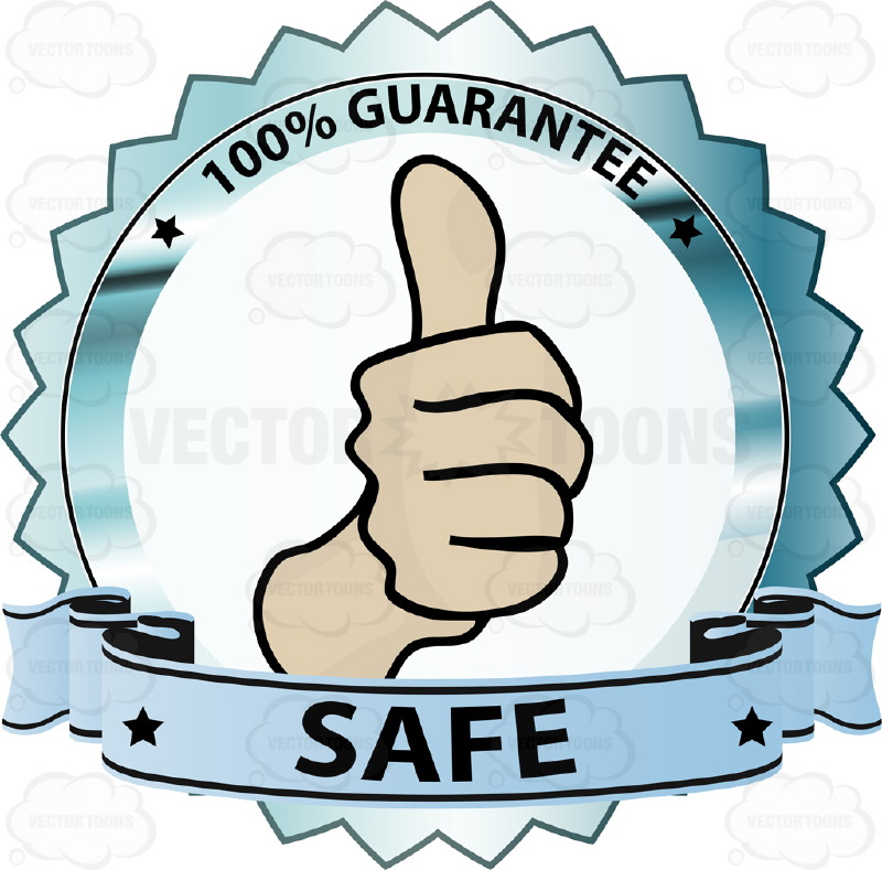 "Thumbs Up Sign In Center Of Green Metallic Badge With 100% Guarantee In Border And ""Safe"" On Blue Ribbon Scroll"